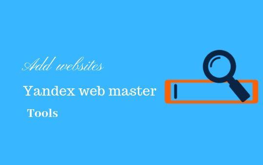 Add websites to Yandex Webmaster tool