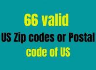 66 valid US Zip codes or Postal code of US