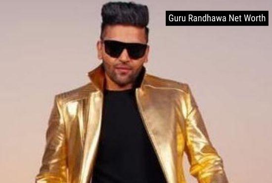 Guru Randhawa Net Worth