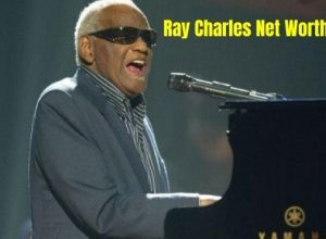 Ray Charles Net Worth